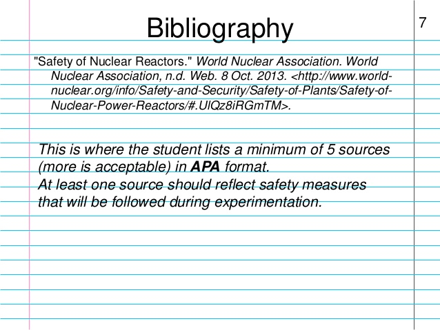 bibliography for project It's important to cite your sources for a science project an abstract is an abbreviated version of your science project final report the science fair project abstract appears at the beginning of the report as well as on your display board.